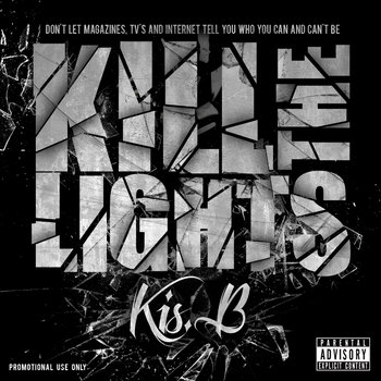 """KILL THE LIGHTS"" EP cover art"