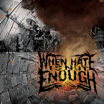 When Hate is Not Enough cover art