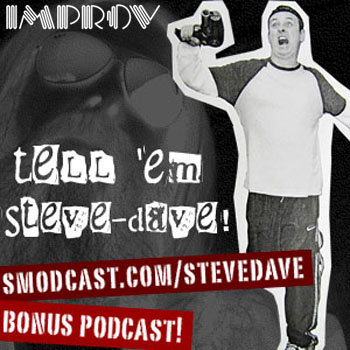 you Podcast for Hollywood Improv Ticket Buyers | Tell 'em Steve-Dave