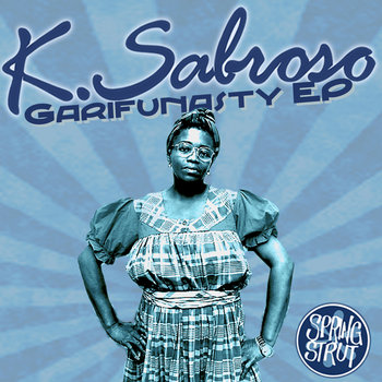 K. Sabroso - Garifunasty EP cover art