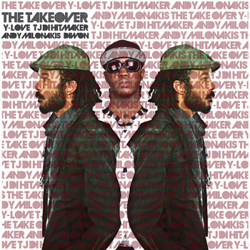 The Takeover ft. Andy Milonakis {prod. Diwon} cover art