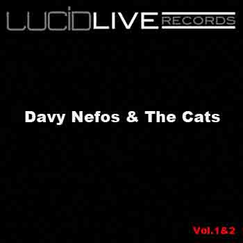 Davy Nefos & The Cats Vol.1&2 cover art