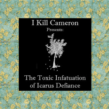 The Toxic Infatuation of Icarus Defiance cover art
