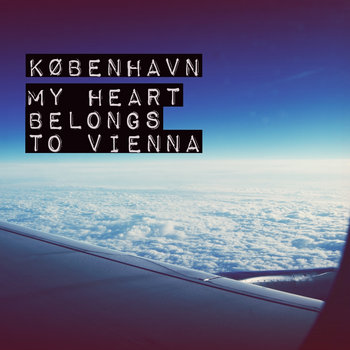 My Heart Belongs To Vienna cover art