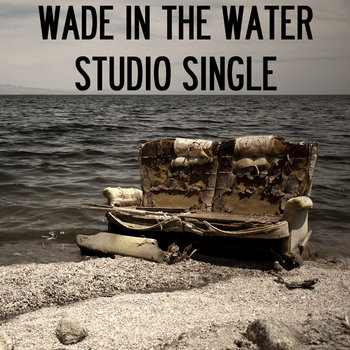 Wade in the Water (Studio Single) cover art