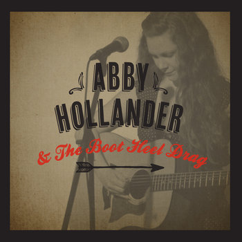 Abby Hollander & The Boot Heel Drag cover art