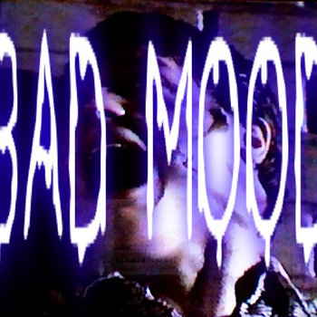 BAD MOOD cover art
