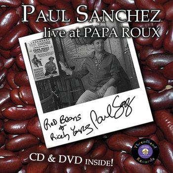 Paul Sanchez - Red Beans & Ricely Yours/Paul Sanchez Live at Papa Roux cover art