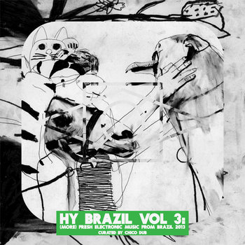 Hy Brazil Vol 3: (More) Fresh Electronic Music From Brazil 2013 cover art