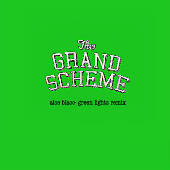 Aloe Blacc-Green Lights Grand Scheme Remix cover art