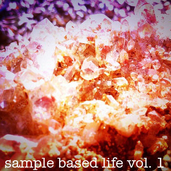 SAMPLE BASED LIFE VOL. 1 cover art