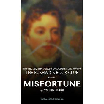 Bushwick Book Club presents MISFORTUNE by Wesley Stace cover art