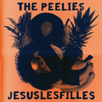 Split Peelies / Jesuslesfilles : Vol. 1 cover art
