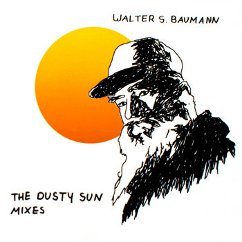 The Dusty Sun Mixes cover art