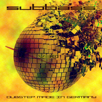 SUBBASS 3 DUBSTEP MADE IN GERMANY cover art