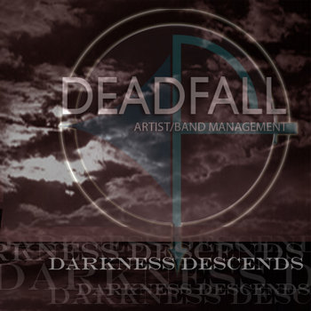 DEADFALL: Darkness Descends