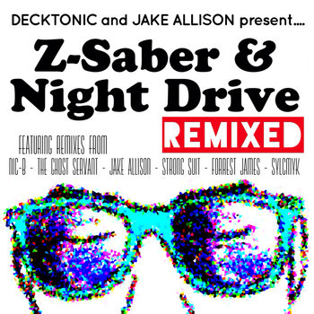 Z-Saber and Night Drive Remixed cover