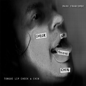 Tongue Lip Cheek & Chin cover art