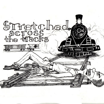 Stretched Across the Tracks cover art