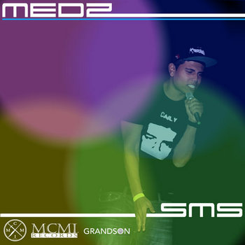 "MEDZ - ""S.M.S"" (buzz single) cover art"