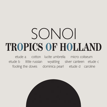 Tropics of Holland cover art