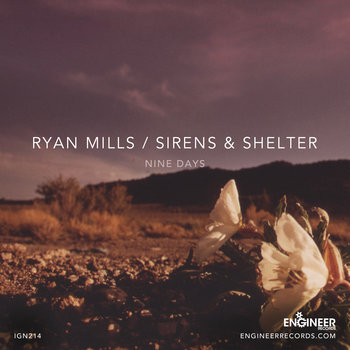 Ryan Mills/Sirens & Shelter - Nine Days cover art