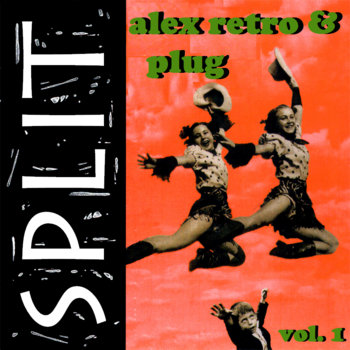 Alex Retro & Plug Vol. 1 cover art