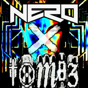 "Nero - ""Into the Past"" (Tombz Remix) cover art"