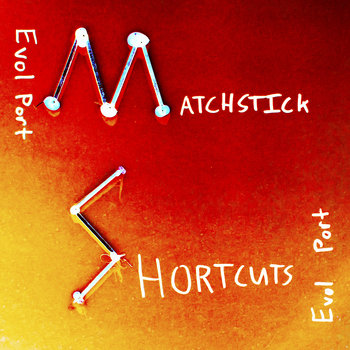 Matchstick Shortcuts cover art