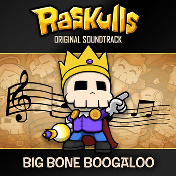 Raskulls: Big Bone Boogaloo cover art