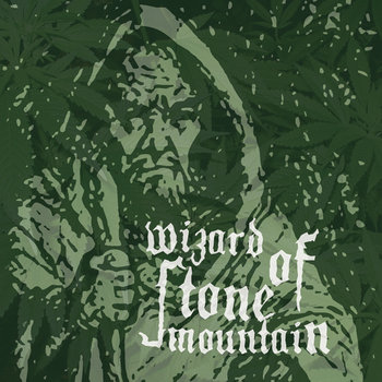 Wizard Of Stone Mountain cover art