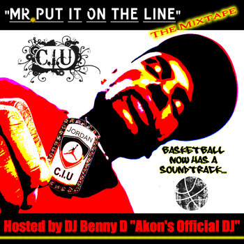 Mr. Put It On The Line - The Mixtape cover art