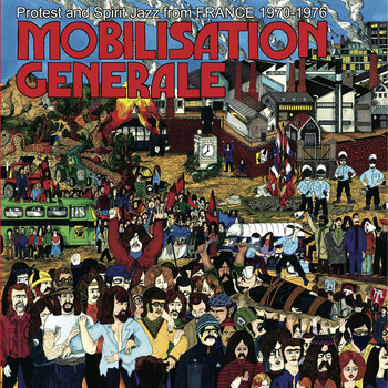 MOBILISATION GENERALE Protest and Spirit Jazz from FRANCE 1970-1976 cover art