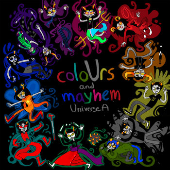 coloUrs and mayhem: Universe A cover art