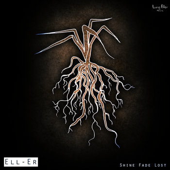 [LUNG031] Ell-Er - Shine Fade Lost LP cover art