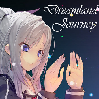Dreamland Journey cover art