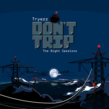 "The ""Don't Trip"" EP cover art"