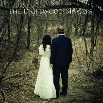 The Driftwood Singers cover art