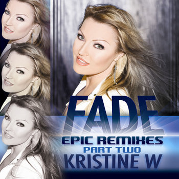 Fade (Epic Remixes) [Part 2] cover art