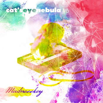 Madness Key - Cat's eye Nebula (2013)