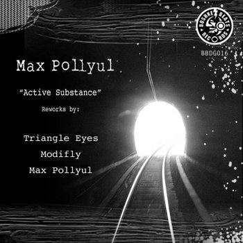 "Max Pollyul ""Active Substance"" Re-Works digital single BBDG016 cover art"