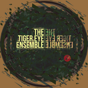 The Tiger Eye Ensemble cover art