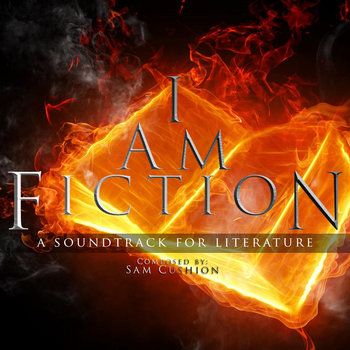 I am Fiction: A Soundtrack for Literature cover art
