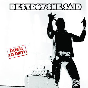 Down to Dirty cover art