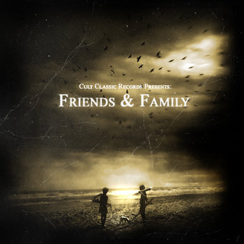 Cult Classic Records Present: Friends and Family cover art