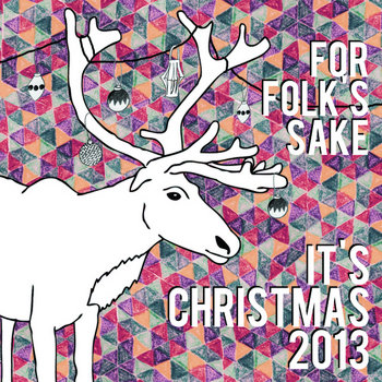 For Folk's Sake It's Christmas 2013 cover art