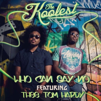 Who Can Say No Featuring Thee Thom Hardy cover art