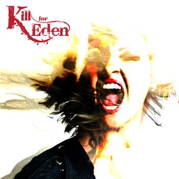Kill For Eden cover art