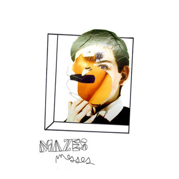 Mazes Messes' (with My Imagination) cover art