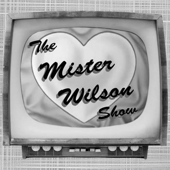 The Mister Wilson Show cover art